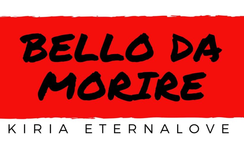 """KIRIA racconta: """"Bello da morire"""" – CAPITOLO 5: Diana"""